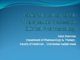 Patient Involvement In Therapeutic Process On Clinical Pharmacology PowerPoint PPT Presentation