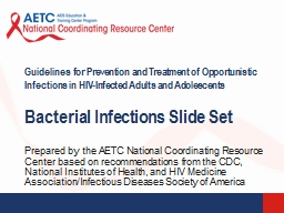 Prepared by the AETC National Coordinating Resource Center based on recommendations from the CDC,