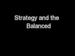 Strategy and the  Balanced