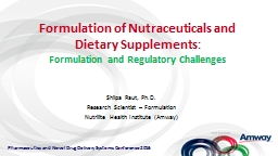 Formulation of Nutraceuticals and Dietary Supplements