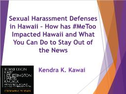 Sexual Harassment Defenses in Hawaii � How has #MeToo Impacted Hawaii and What You Can Do to Stay