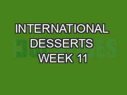 INTERNATIONAL DESSERTS WEEK 11
