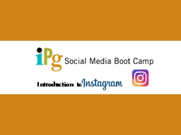 ot  Camp Introduction Introduction to PowerPoint PPT Presentation