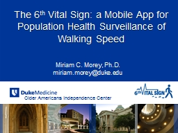 The 6 th  Vital Sign: a Mobile App for Population Health Surveillance of Walking Speed