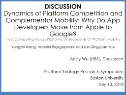 DISCUSSION Dynamics  of Platform Competition and Complementor Mobility: