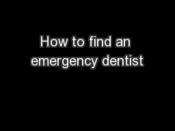 How to find an emergency dentist