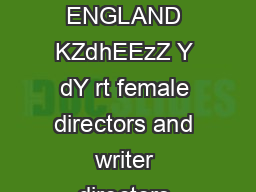 iShorts  FAQ s   CREATIVE ENGLAND KZdhEEzZ Y dY rt female directors and writer directors based in England