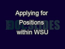Applying for Positions within WSU PowerPoint PPT Presentation