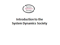 Introduction to the  System Dynamics Society PowerPoint PPT Presentation