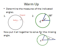 Warm Up Determine the measures of the indicated angles.