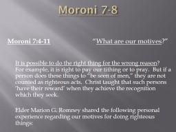 Moroni 7-8 Moroni  7:4-11