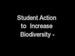 Student Action to  Increase Biodiversity -