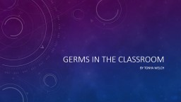 Germs in the classroom By