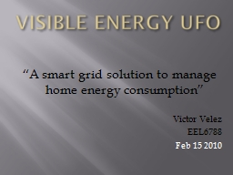 """VISIBLE ENERGY UFO """"A smart grid solution to manage home energy consumption"""""""