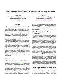 From Learning Models of Natural Image Patches to Whole Image Restoration Daniel Zoran Interdisciplinary Center for Neural Computation Hebrew University of Jerusalem daniezcs
