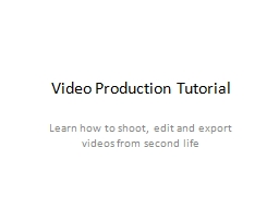 Video Production Tutorial