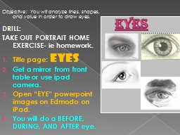 Eyes Objective:  You will PowerPoint PPT Presentation