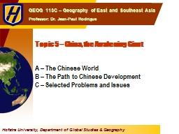 Topic 5 – China, the Awakening Giant