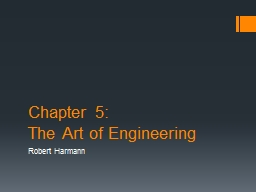 Chapter 5: The Art of Engineering