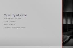 Quality  of  care   Israel De Alba, MD MPH PowerPoint PPT Presentation