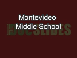 Montevideo Middle School PowerPoint PPT Presentation