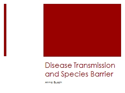 Disease Transmission and Species Barrier