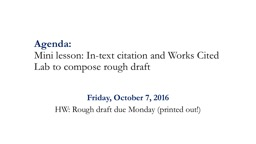 Agenda: Mini lesson: In-text citation and Works Cited