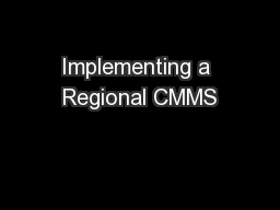 Implementing a Regional CMMS