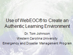Use of  WebEOC ® to Create an Authentic Learning Environment