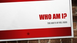 Who Am I?  The  Abc's  of Ms. Ford