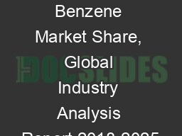 Linear Alkyl Benzene Market Share, Global Industry Analysis Report 2018-2025 PowerPoint PPT Presentation