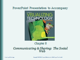 Chapter 8 Communicating & Sharing:  The Social Web