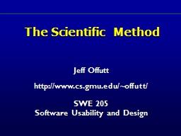 The Scientific Method Jeff Offutt