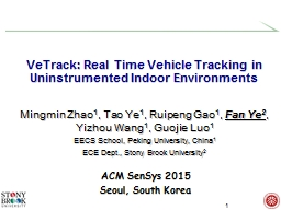 VeTrack : Real Time Vehicle Tracking in
