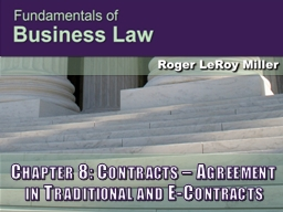 Chapter 8: Contracts – Agreement