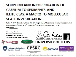 SORPTION AND INCORPORATION OF CAESIUM TO SEDIMENTS AND