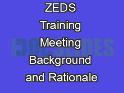 ZEDS Training Meeting Background and Rationale