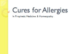 Cures for Allergies In Prophetic Medicine & Homeopathy