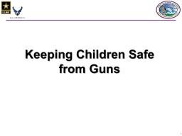 Keeping Children Safe from Guns