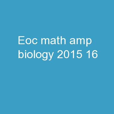 EOC Math & Biology  2015-16