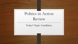 Politics in Action Review