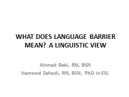WHAT DOES LANGUAGE BARRIER MEAN? A LINGUISTIC