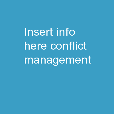 INSERT INFO HERE Conflict Management