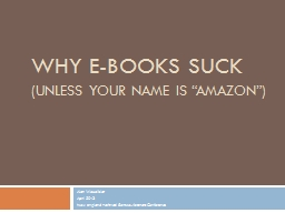 Why E-Books Suck (unless your name is �Amazon�)