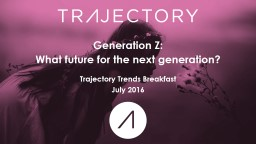 Generation Z: What future for the next generation?