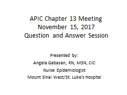 APIC Chapter 13 Meeting