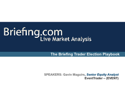 The Briefing Trader Election Playbook