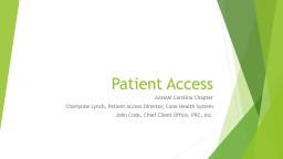 Patient Access AAHAM Carolina Chapter PowerPoint PPT Presentation