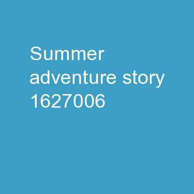 Summer Adventure Story
