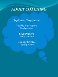 ADULT COACHING Beginners/Improvers